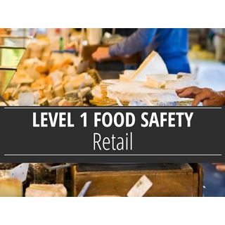 Level 1 Food Safety - Retail Course